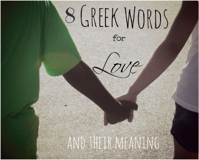 The Many Words For Love In Greek